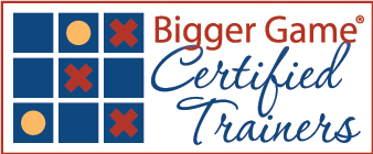 Bigger Game Certified Trainers